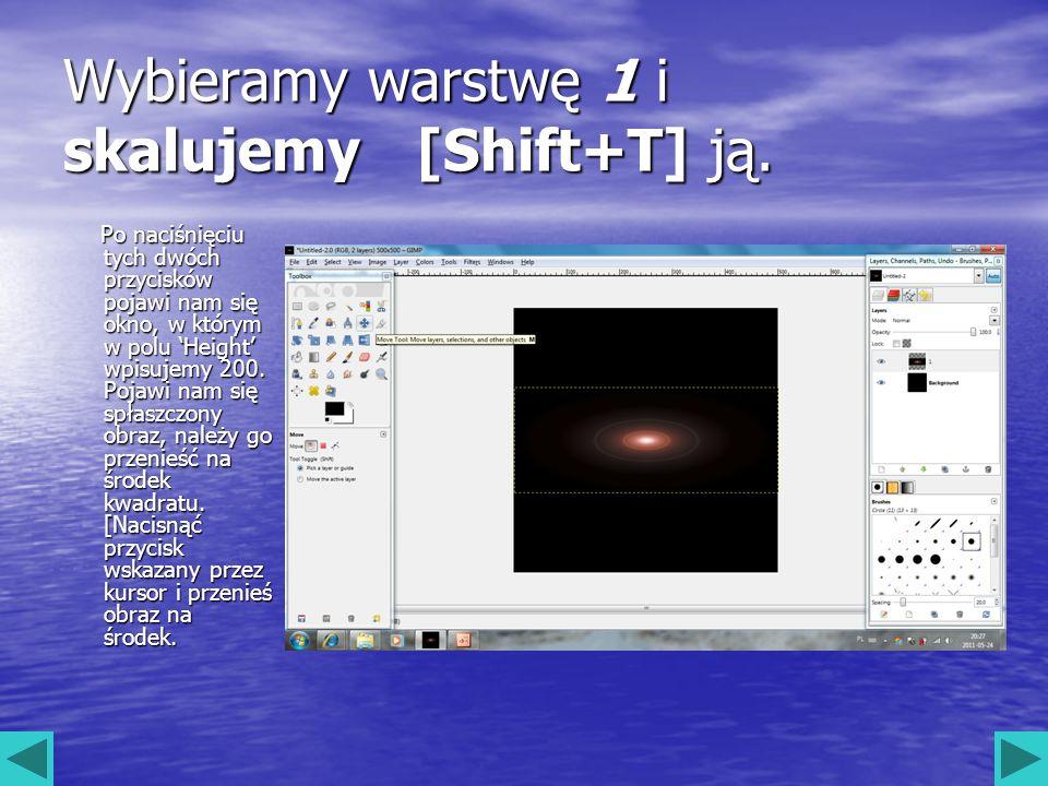 Wybieramy warstwę 1 i skalujemy [Shift+T] ją.